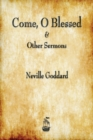 Come, O Blessed & Other Sermons - Book