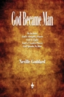 God Became Man and Other Essays - Book