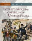 Guide to Interest Groups and Lobbying in the United States - Book