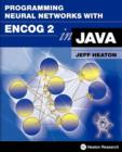 Programming Neural Networks with Encog 2 in Java - Book
