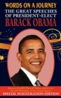 Words on a Journey : The Great Speeches of Barack Obama - Book