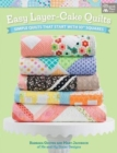 "Easy Layer-Cake Quilts : Simple Quilts That Start with 10"" Squares - Book"