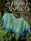 Top-Down Shawls : 12 Lace-Knitting Patterns - eBook