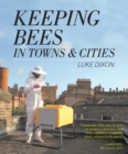 Keeping Bees in Towns and Cities - Book