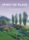 Spirit of Place: The Making of a New England Garden - Book