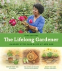 Lifelong Gardener: Garden with Ease and Joy at Any Age - Book