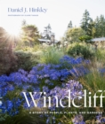 Windcliff: A Story of People, Plants and Gardens - Book