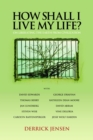 How Shall I Live My Life? : On Liberating the Earth from Civilization - eBook