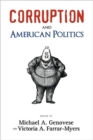 Corruption and American Politics - Book