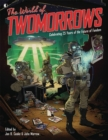 The World Of TwoMorrows : Celebrating 25 Years of the Future of Fandom - Book