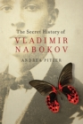 The Secret History of Vladimir Nabokov - Book