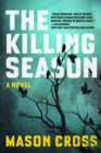 The Killing Season - A Novel - Book