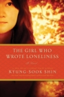 The Girl Who Wrote Loneliness - eBook