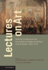 Lectures on Art - Selected Conferences from the Academie Royale de Peinture et de Sculpture, 1667- 1772 - Book