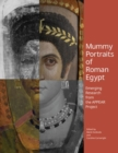 Mummy Portraits of Roman Egypt - Emerging Research  from the APPEAR Project - Book