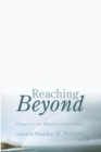 Reaching Beyond : Chapters in the History of Perfectionism - Book