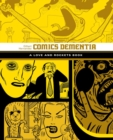 Comics Dementia : A Love and Rockets Book - Book