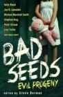 Bad Seeds: Evil Progeny - Book
