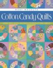 Cotton Candy Quilts : Using Feed Sacks, Vintage, and Reproduction Fabrics - eBook