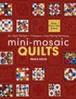Mini-Mosaic Quilts : 30+ Block Designs - 14 Projects - Easy Piecing Technique - eBook