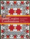 Carol Doak's Creative Combinations : Stunning Blocks & Borders from a Single Unit * 32 Paper-Pieced Units * 8 Quilt Projects - eBook