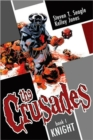 The Crusades Volume 1: Knight - Book
