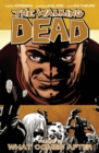 The Walking Dead Volume 18: What Comes After - Book