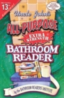 Uncle John's All-Purpose Extra Strength Bathroom Reader - eBook