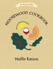 The Moosewood Cookbook : 40th Anniversary Edition - Book