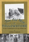 Five Old Men of Yellowstone : The Rise of Interpretation in the First National Park - Book