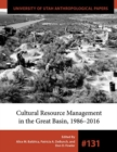 Cultural Resource Management in the Great Basin 1986-2016 - Book
