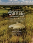 Household Economy at Wall Ridge : A Fourteenth-Century Central Plains Farmstead in the Missouri Valley - Book