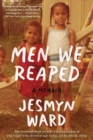 Men We Reaped : A Memoir - Book
