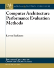 Computer Architecture Performance Evaluation Methods - eBook