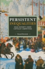 Persistent Inequalities : Wage Disparity under Capitalist Competition - Book