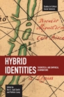 Hybrid Identities: Theoretical And Empirical Examinations : Studies in Critical Social Sciences, Volume 12 - Book