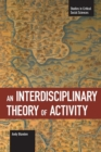 An Interdisciplinary Theory Of Activity : Studies in Critical Social Science, Volume 22 - Book