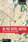 In The Hotel Abyss: An Hegelian-marxist Critique Of Adorno : Studies in Critical Social Sciences, Volume 60 - Book