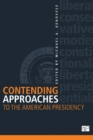 Contending Approaches to the American Presidency - Book