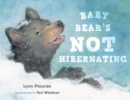 Baby Bear's Not Hibernating - eBook