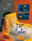 It's Time to Say Good Night - Book