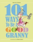 101 Ways to Be a Good Granny - Book
