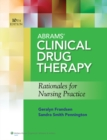 Abrams' Clinical Drug Therapy : Rationales for Nursing Practice - Book