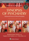 Kaplan and Sadock's Synopsis of Psychiatry : Behavioral Sciences/Clinical Psychiatry - Book