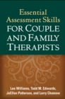 Essential Assessment Skills for Couple and Family Therapists - eBook