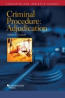 Criminal Procedure-Adjudication - Book