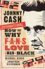Johnny Cash International : How and Why Fans Love the Man in Black - eBook