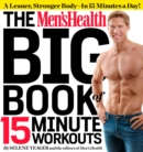 Men's Health Big Book of 15-Minute Workouts - eBook