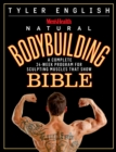 Men's Health Natural Bodybuilding Bible : A Complete 24-Week Program For Sculpting Muscles That Show - Book