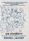 On Diversity : The Eclipse of the Individual in a Global Era - eBook